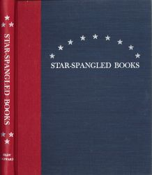"STAR-SPANGLED BOOKS, BOOKS, SHEET MUSIC, NEWSPAPERS, MANUSCRIPTS, AND PERSONS ASSOCIATED WITH ""THE STAR-SPANGLED BANNER."" P. W. Filby, Edward G. Howard."