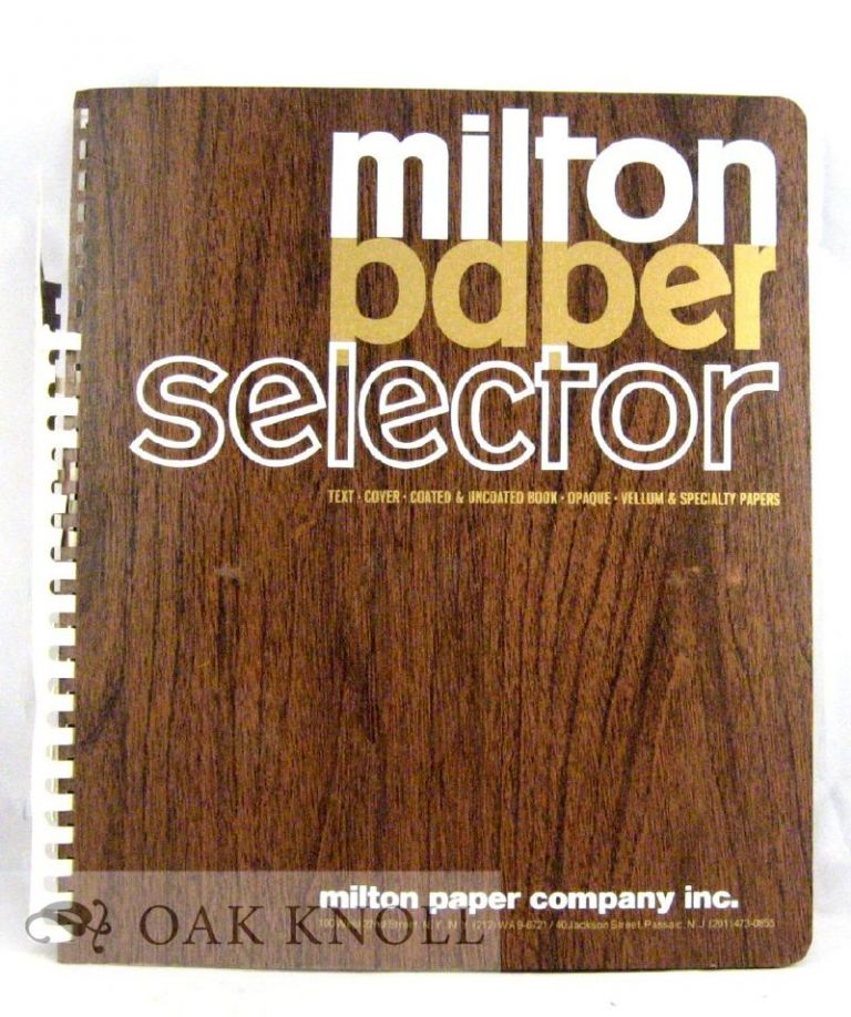 MILTON PAPER SELECTOR, TEXT, COVER, BOOK, VELLUM, SPECIALTY PAPERS.