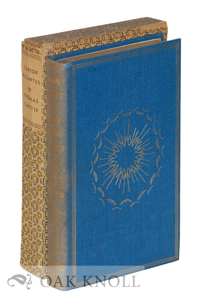 SARTOR RESARTUS, THE LIFE AND OPINIONS OF HERR TEUFELSDROCKH. Thomas Carlyle.