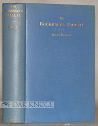 BOOKMAN'S MANUAL, A GUIDE TO LITERATURE. Bessie Graham.