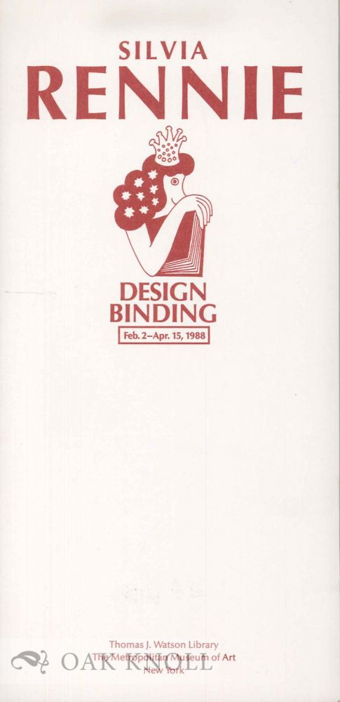 JAN SOBOTA & SILVIA RENNIE DESIGN BOOKBINDINGS FEBRUARY 2 - APRIL 15, 1988. With an introduction by Dr. Pavel Rezny.