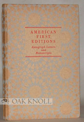 AMERICAN FIRST EDITIONS, AUTOGRAPH LETTERS AND MANUSCRIPTS. 122.