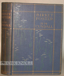 BIRKET FOSTER, R.W.S. H. M. Cundall.