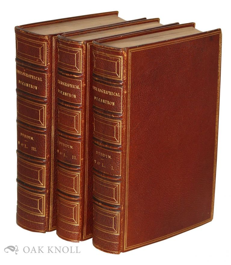 BIBLIOGRAPHICAL DECAMERON; OR, TEN DAYS PLEASANT DISCOURSE UPON ILLUMINATED MANUSCRIPTS, AND SUBJECTS CONNECTED WITH EARLY ENGRAVING, TYPOGRAPHY, AND BIBLIOGRAPHY. Thomas Frognall Dibdin.