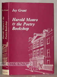 HAROLD MONRO AND THE POETRY BOOKSHOP. Joy Grant.