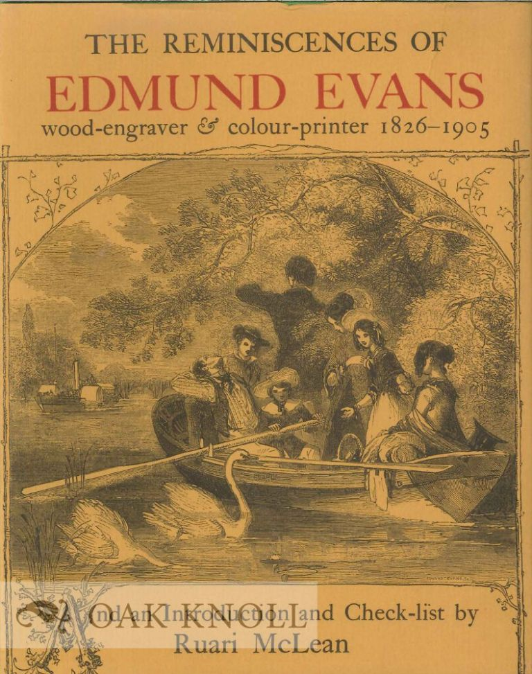 THE REMINISCENCES OF EDMUND EVANS. Edmund Evans.