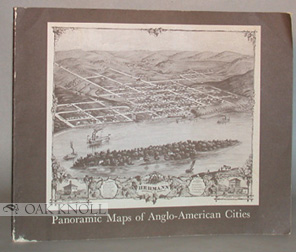 PANORAMIC MAPS OF ANGLO-AMERICAN CITIES, A CHECKLIST OF MAPS IN THE COLLECTIONS OF THE LIBRARY OF CONGRESS. John R. Herbert.