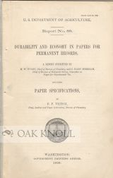 DURABILITY AND ECONOMY IN PAPERS FOR PERMANENT RECORDS. INCLUDING PAPER SPECIFICATIONS BY F.P. VEITCH. H. W. Wiley.