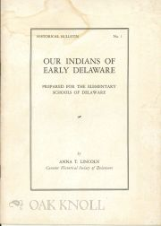 OUR INDIANS OF EARLY DELAWARE. Anna T. Lincoln.