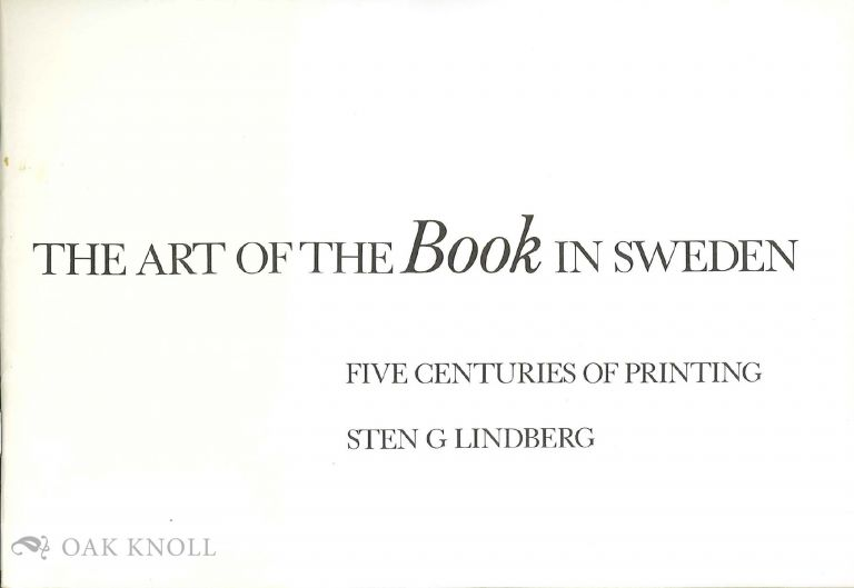 THE ART OF THE BOOK IN SWEDEN. Sten G. Lindberg.