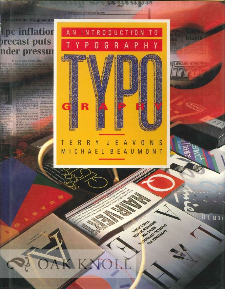 INTRODUCTION TO TYPOGRAPHY. Terry Jeavons, Michael Beaumont.
