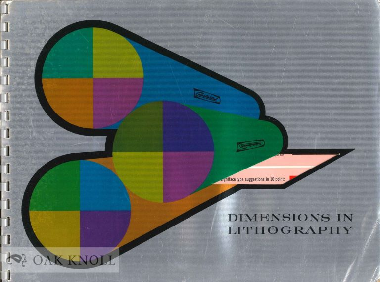 DIMENSIONS IN LITHOGRAPHY ... A STEP TOWARD BETTER UNDERSTANDING AND INTEREST IN LITHOGRAPHY.