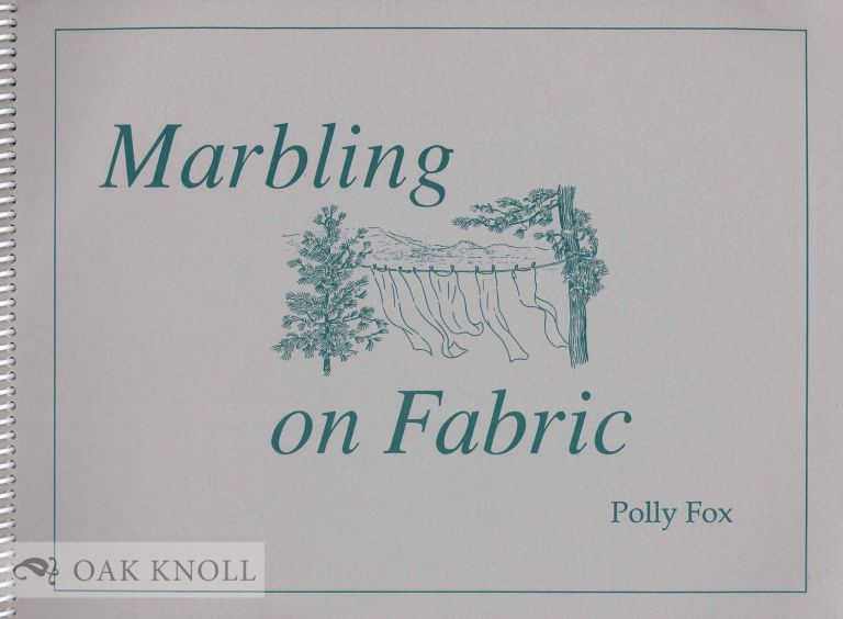 MARBLING ON FABRIC. Polly Fox.