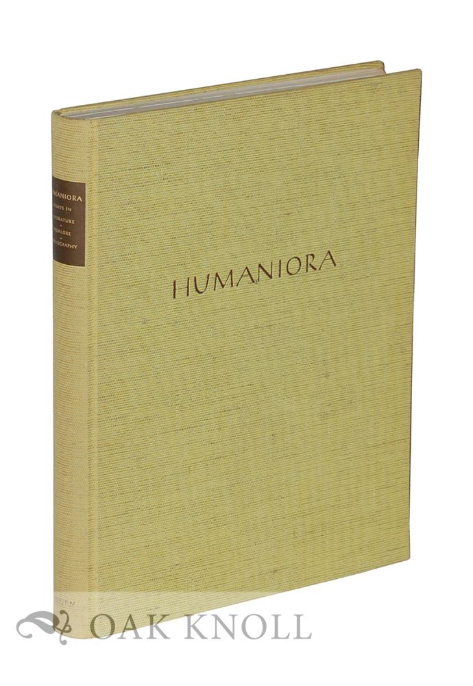 humaniora essays in literature folklore bibliography honoring  more