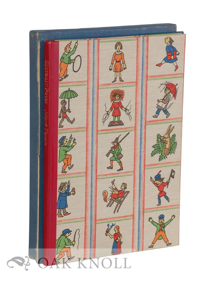 SLOVENLY PETER (DER STRUWWELPETER), TRANSLATED INTO ENGLISH JINGLES FROM THE ORIGINAL GERMAN OF DR. HEINRICH HOFFMANN WITH DR. HOFFMANN'S ILLUSTRATIONS ADAPTED FROM THE RARE FIRST EDITION BY FRITZ KREDEL. Mark Twain.