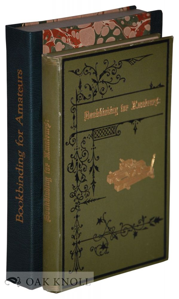 BOOKBINDING FOR AMATEURS: BEING DESCRIPTIONS OF THE VARIOUS TOOLS. W. J. E. Crane.