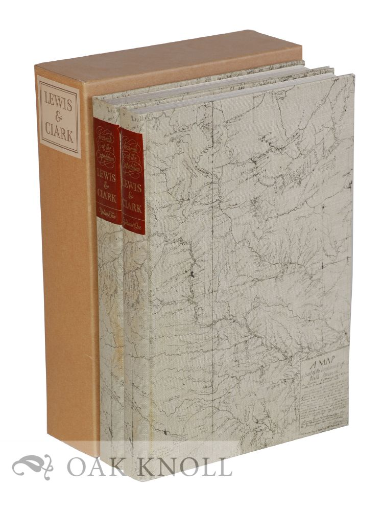 THE JOURNALS OF THE EXPEDITION UNDER THE COMMAND OF CAPTS. LEWIS AND CLARK TO THE SOURCES OF THE MISSOURI ... Nicholas Biddle.