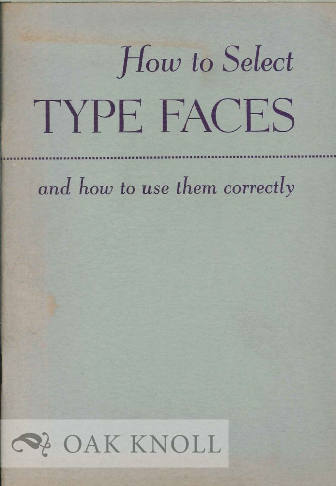 HOW TO SELECT TYPE FACES ESPECIALLY INTERTYPE FACES.