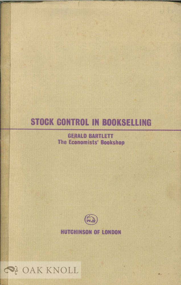 STOCK CONTROL IN BOOKSELLING. Gerald Bartlett.