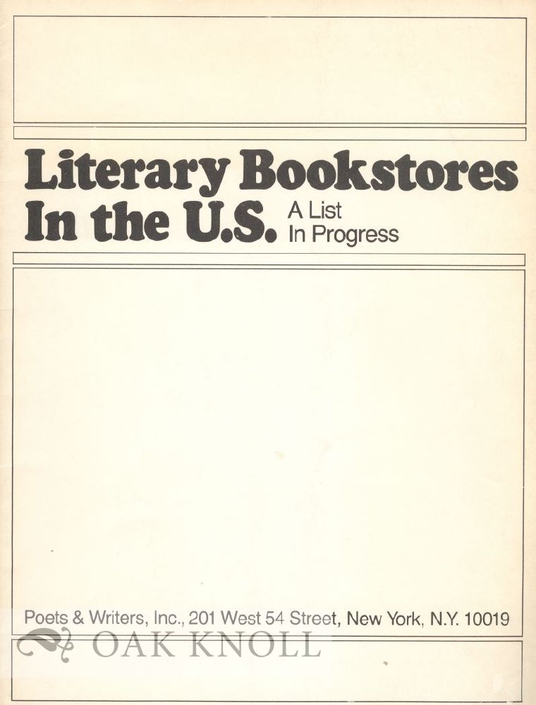 LITERARY BOOKSTORES IN THE U.S., A LIST IN PROGESS. Vivian Steir.