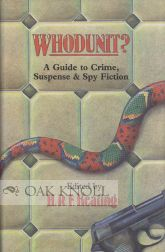 WHODUNIT?, A GUIDE TO CRIME, SUSPENSE AND SPY FICTION. H. R. F. Keating.