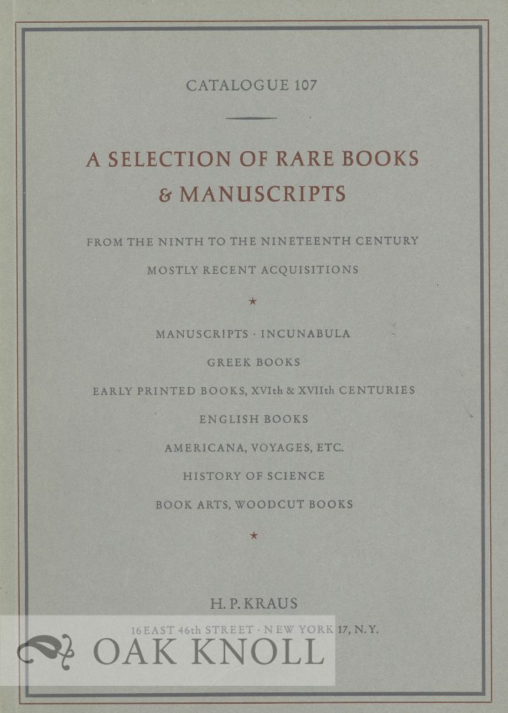 A SELECTION OF RARE BOOKS & MANUSCRIPTS FROM THE NINTH TO THE NINETEENTH CENTURY. 107.
