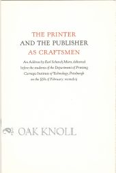 PRINTER AND THE PUBLISHER AS CRAFTSMEN. Earl Schenck Miers.