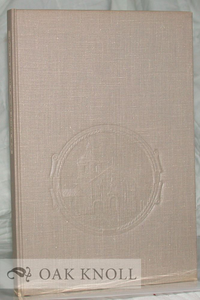 PRINTERS AND PUBLISHERS IN SOUTHERN CALIFORNIA 1850-1876, A DIRECTORY. Edwin H. Carpenter.