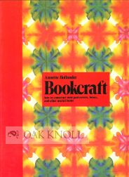 BOOKCRAFT, HOW TO CONSTRUCT NOTE PAD COVERS, BOXES, AND OTHER USEFUL ITEMS. Annette Hollander.