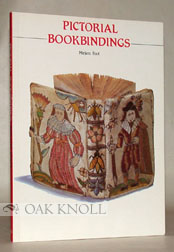 PICTORIAL BOOKBINDINGS. Mirjam M. Foot.