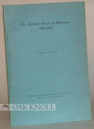 ABOLITION SOCIETY OF DELAWARE, 1801-1807. Monte A. Calvert.