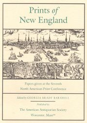 PRINTS OF NEW ENGLAND. Georgia Brady Barnhill.