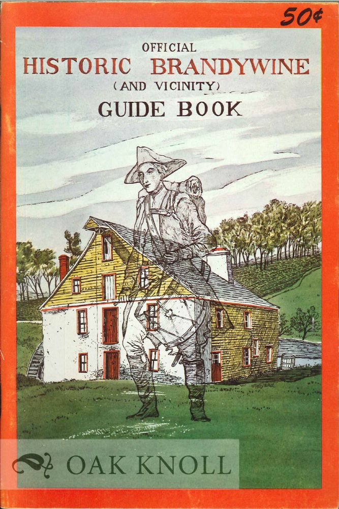 HISTORIC BRANDYWINE GUIDE BOOK. William C. Baldwin.