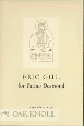 ERIC GILL FOR FATHER DESMOND. John Dreyfus, Graham Williams.