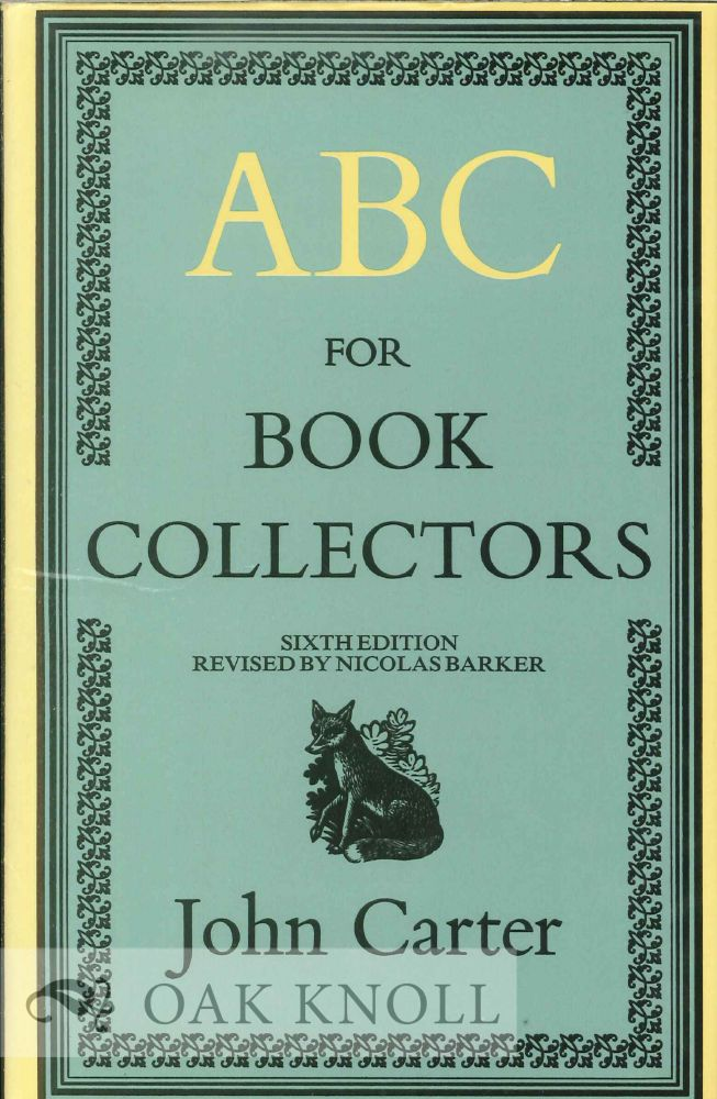 ABC FOR BOOK-COLLECTORS 6TH ED. John Carter.