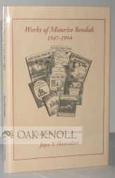 WORKS OF MAURICE SENDAK, 1947-1994, A COLLECTION WITH COMMENTS. Joyce Y. Hanrahan.