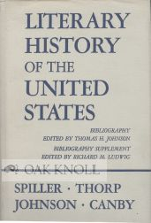 LITERARY HISTORY OF THE UNITED STATES. Robert E. Spiller.