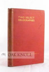 TWO SELECT BIBLIOGRAPHIES OF MEDIAEVAL HISTORICAL STUDY. Margaret F. Moore.