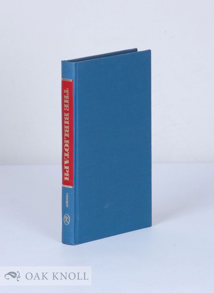 BIBLIOTAPH AND OTHER PEOPLE. Leon H. Vincent.