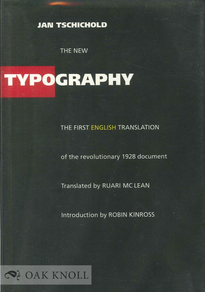 THE NEW TYPOGRAPHY, A HANDBOOK FOR MODERN DESIGNERS. Jan Tschichold.