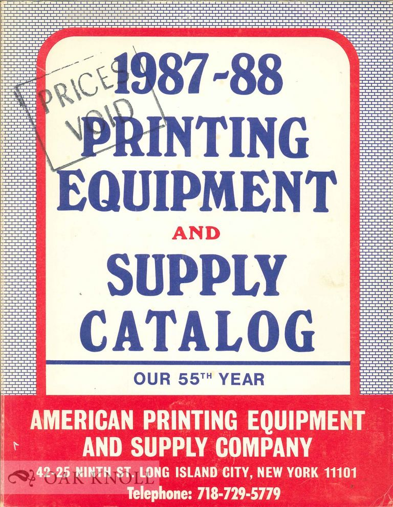 PRINTING EQUIPMENT AND SUPPLY CATALOG. American Printing Equipment, Supply Co.