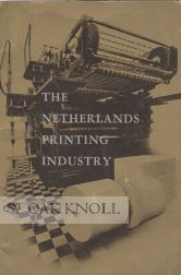 THE NETHERLANDS PRINTING INDUSTRY.