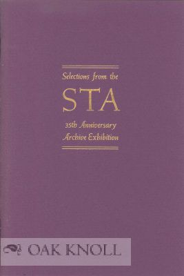 THE STA IN RETROSPECT, AN ILLUSTRATED BOOKLET OF PRINTED PIECES SELECTED FROM THE ARCHIVE EXHIBITION IN OBSERVANCE OF THE 35TH ANNIVERSARY ...
