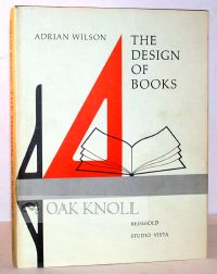 THE DESIGN OF BOOKS. Adrian Wilson.