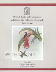 PRINTED BOOKS AND MANUSCRIPTS INCLUDING A FINE COLLECTION OF WORKS BY JOHN GOULD.