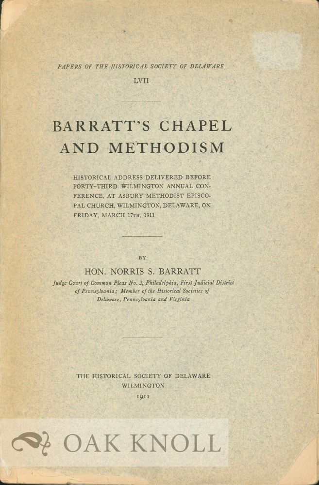BARRATT'S CHAPEL AND METHODISM. Norris S. Barratt.