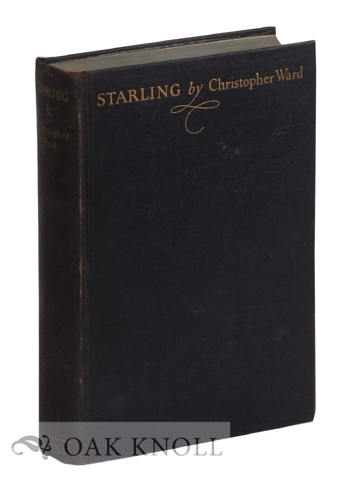 STARLING, A STORY OF HUSBANDS AND WIVES. Christopher Ward.