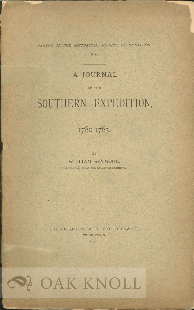 JOURNAL OF THE SOUTHERN EXPEDITION, 1780-1783. William P. Seymour.