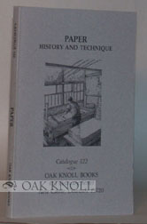 PAPER HISTORY AND TECHNIQUE, CATALOGUE 122.