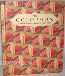 THE COLOPHON, A BOOK COLLECTOR'S QUARTERLY.